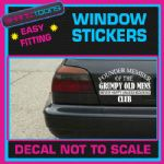 GRUMPY OLD MAN MEN GRANDAD JOKE FUNNY CAR WINDOW VINYL STICKER DECAL GRAPHICS